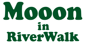 Mooon in RiverWalk